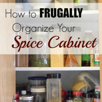 How To (Frugally) Organize Your Spice Cabinet